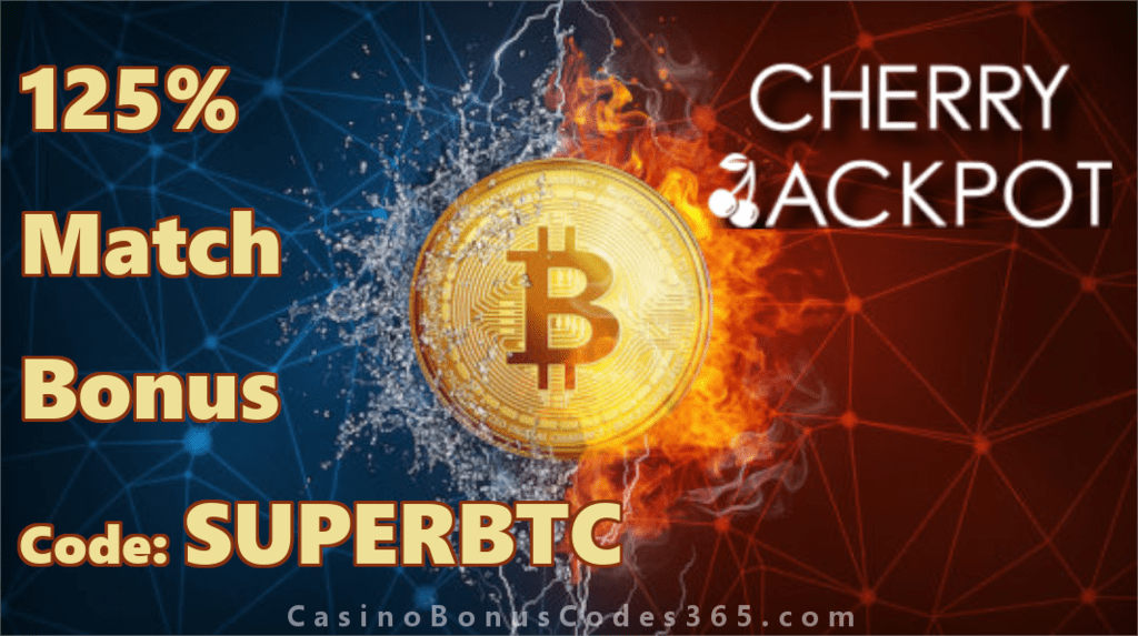 Cherry Jackpot 125% Bitcoin Bonus Boost