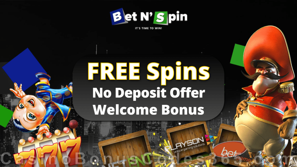 Bet N Spin Exclusive FREE Spins Offer