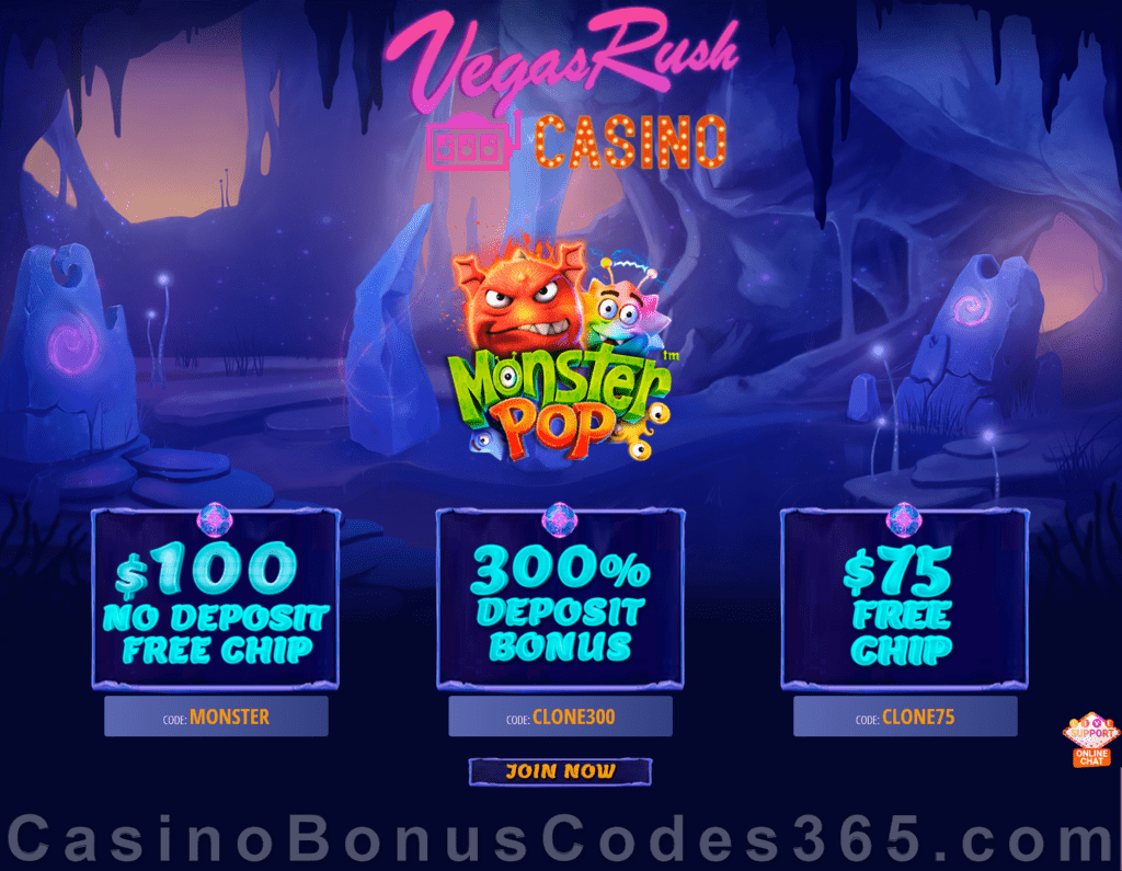 Vegas Rush Casino $100 No Deposit FREE Chip plus 300% Match and $75 FREE Chip Special Betsoft Monster Pop Deal