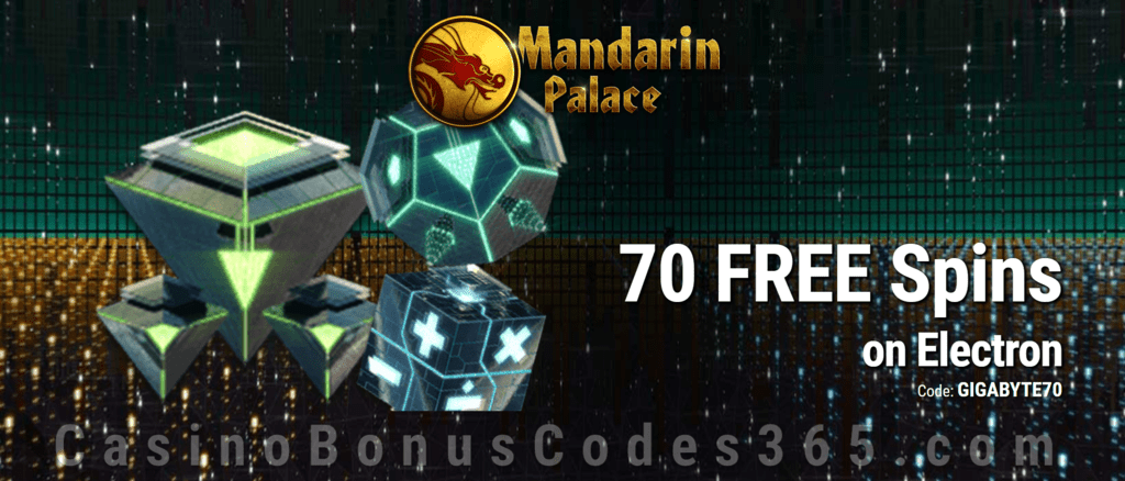 Mandarin Palace Online Casino 70 FREE Saucify Electron Spins Exclusive Deal