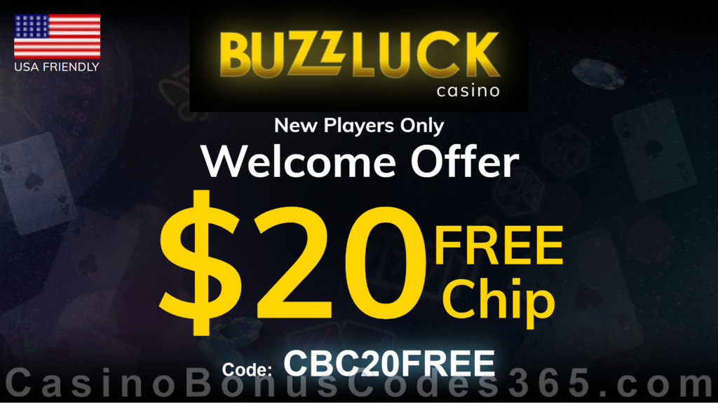 BuzzLuck Casino $20 FREE Chip No Deposit Welcome Deal