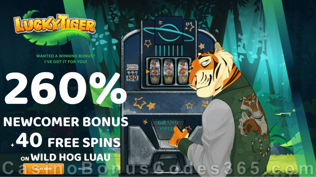 Lucky Tiger Casino 260% Match Bonus plus 40 FREE Spins on Wild Hog Luau Welcome Package