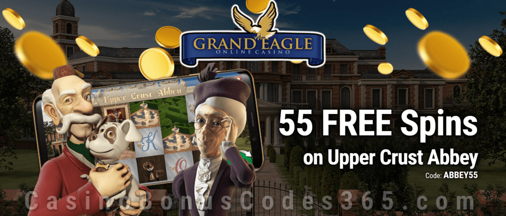 Grand Eagle Casino 55 FREE Spins on Saucify Upper Crust Abbey Exclusive Deal