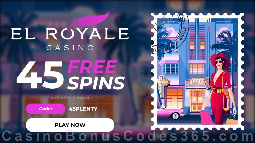 El Royale Casino 45 FREE RTG Plentiful Treasure Spins No Deposit Black Friday Promotion