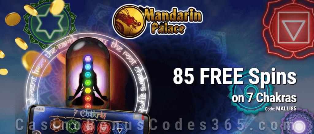 Mandarin Palace Online Casino 85 FREE Saucify 7 Chakras Spins Exclusive Promo
