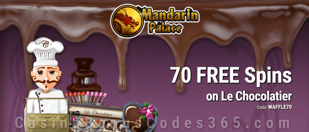 Mandarin Palace Online Casino 70 FREE Spins on Saucify Le Chocolatier Exclusive Deal