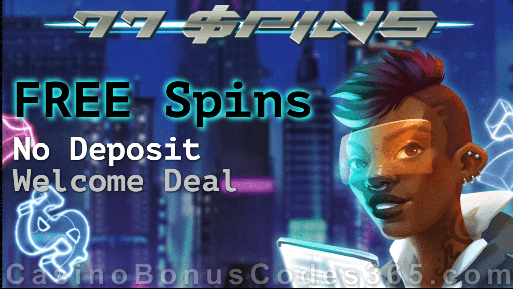 77Spins Bulanan Tanpa Deposit, Penawaran Spins GRATIS