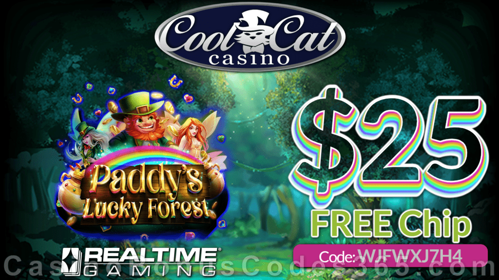CoolCat Casino New RTG Game Paddy's Lucky Forest Special $25 No Deposit FREE Chip Launching Deal