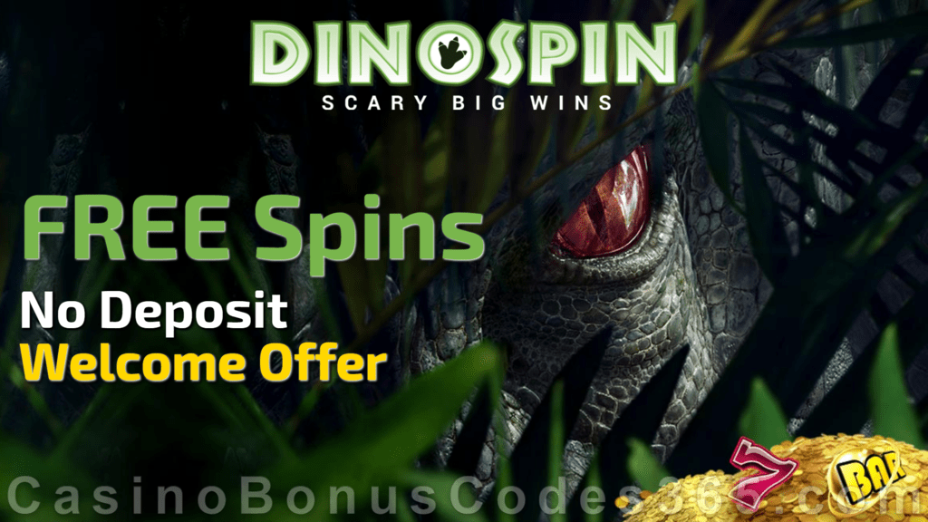 DinoSpin Monthly No Deposit FREE Spins Offer