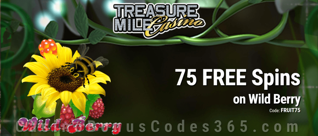 Treasure Mile Casino Exclusive 75 FREE Saucify Wild Berry Spins Special Deal