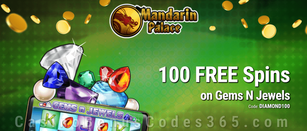 Mandarin Palace Online Casino 100 Exclusive FREE Saucify Gems N Jewels Spins No Deposit Offer