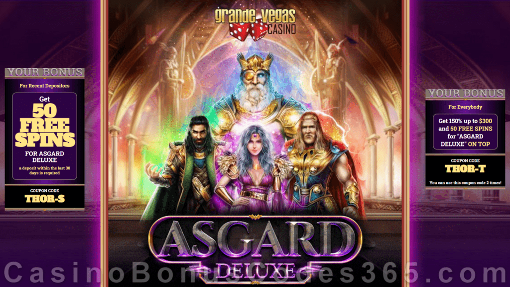 Grande Vegas Casino New RTG Game Asgard Deluxe 150% up to $300 Bonus plus 150 FREE Spins Special Promotion