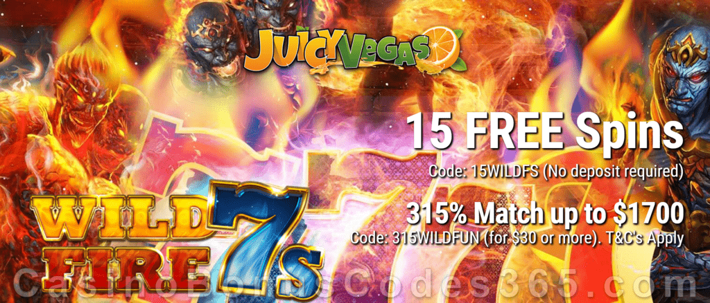Juicy Vegas 15 FREE Wild Fire 7s Spins plus 315% Match with 10 FREE Spins on top New RTG Game Special Welcome Offer