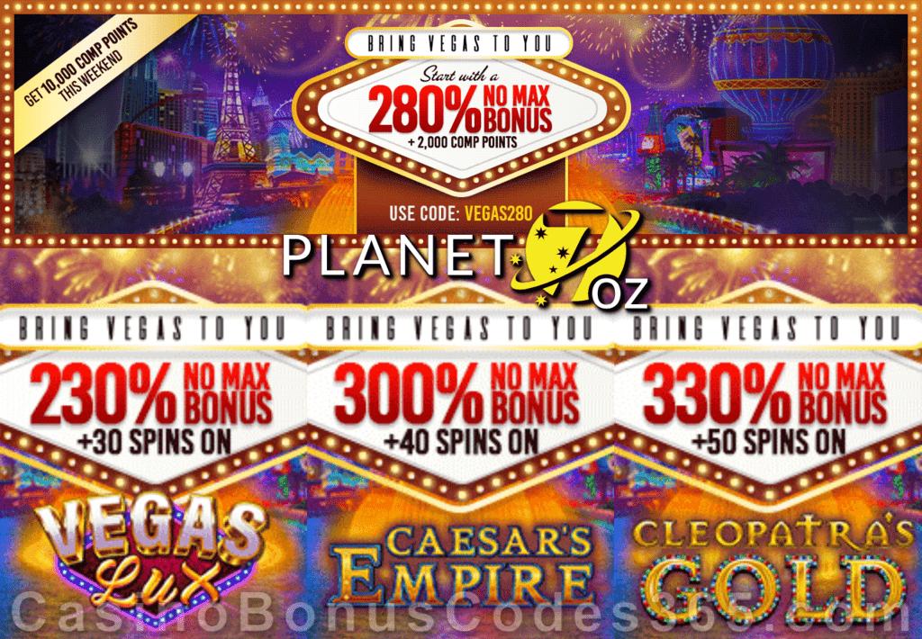 Planet 7 OZ Casino Bring Vegas to You Weekend Bonuses Vegas Lux Cleopatra's Gold Caesar's Empire