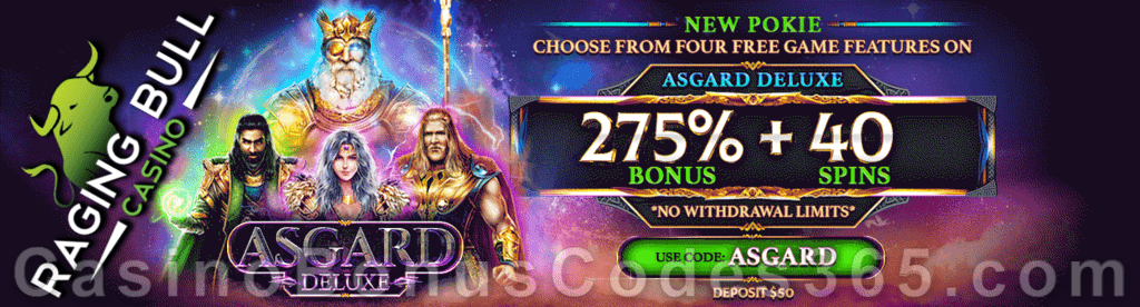 Raging Bull Casino 275% No Max plus 40 FREE Spins on Asgard Deluxe Game of the Month Special Deal
