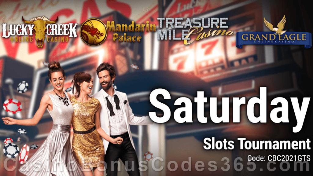 Lucky Creek Casino, Mandarin Palace Casino, Treasure Mile Casino, Grand Eagle Casino CBC365 Saturday Slots Tourney Saucify