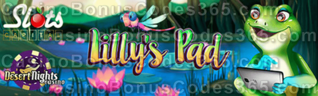 Desert Nights Casino Slots Capital Online Casino Lilly's Pad New Saucify Game LIVE