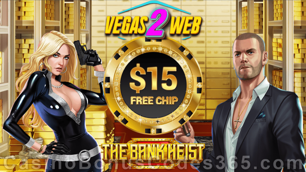 Vegas2Web Casino $10 FREE Rival Gaming The Bank Heist Spins Exclusive No Deposit Offer