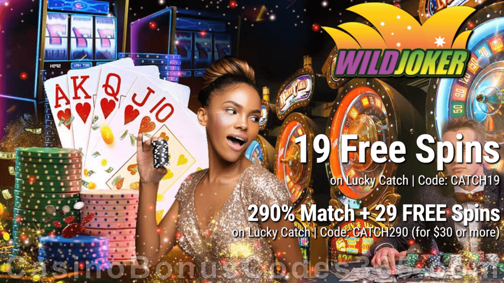 Wild Joker Casino New RTG Pokies 19 FREE Lucky Catch Spins No Deposit Deal plus 50 Extra Spins Sign Up Deal